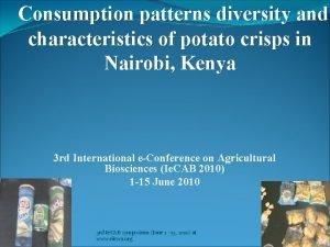 Consumption patterns diversity and characteristics of potato crisps