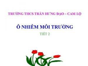 TRNG THCS TRN HNG O CAM L NHIM