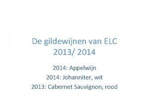 De gildewijnen van ELC 2013 2014 Appelwijn 2014