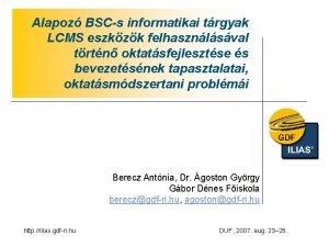 Alapoz BSCs informatikai trgyak LCMS eszkzk felhasznlsval trtn