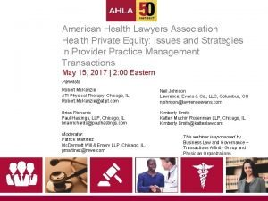 American Health Lawyers Association Health Private Equity Issues