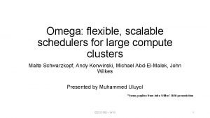 Omega flexible scalable schedulers for large compute clusters