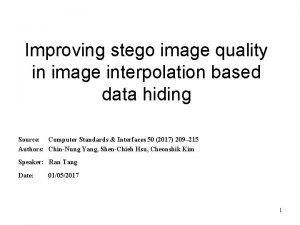 Improving stego image quality in image interpolation based