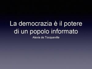 La democrazia il potere di un popolo informato