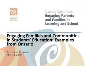 Engaging Families and Communities in Students Education Examples