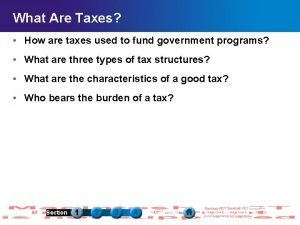 What Are Taxes How are taxes used to