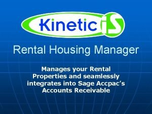 Rental Housing Manager Manages your Rental Properties and