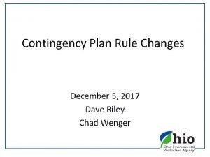 Contingency Plan Rule Changes December 5 2017 Dave