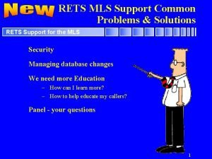 RETS MLS Support Common Problems Solutions RETS Support