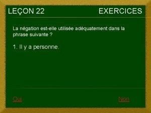 LEON 22 EXERCICES La ngation estelle utilise adquatement