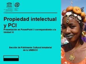 Propiedad intelectual y PCI Presentacin en Power Point