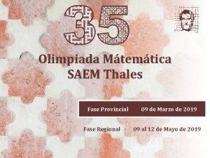 Olimpiada Mtemtica SAEM Thales Fase Provincial 09 de