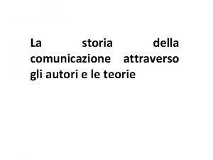 La storia della comunicazione attraverso gli autori e