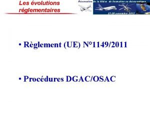 Les volutions rglementaires Rnovation de la filire de
