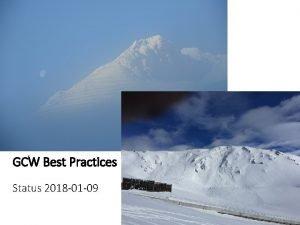 GCW Best Practices Status 2018 01 09 GCW