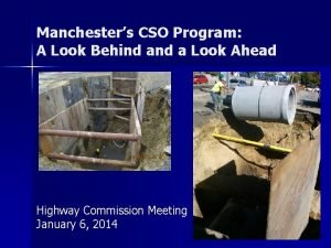 Manchesters CSO Program A Look Behind a Look