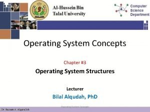 Operating System Concepts Chapter 3 Operating System Structures