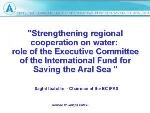 Strengthening regional cooperation on water role of the