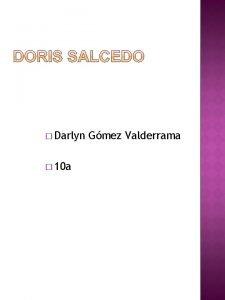 Darlyn 10 a Gmez Valderrama Bogot 1958 Escultora
