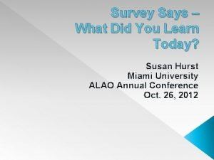 Survey Says What Did You Learn Today Susan