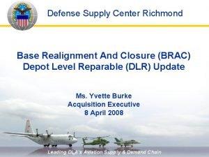 Defense Supply Center Richmond Base Realignment And Closure
