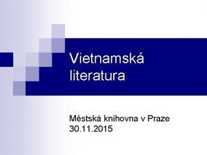 Vietnamsk literatura Mstsk knihovna v Praze 30 11