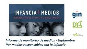 Informe de monitoreo de medios Septiembre Por medios
