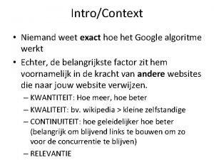 IntroContext Niemand weet exact hoe het Google algoritme