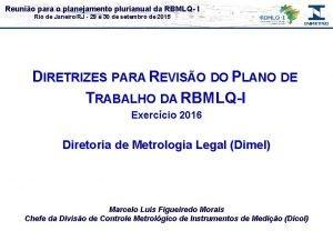 Reunio para o planejamento plurianual da RBMLQ I