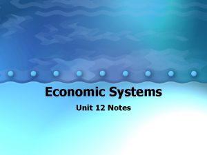 Economic Systems Unit 12 Notes Different Economic Systems