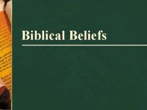 Biblical Beliefs Biblical Beliefs The Rock From Which