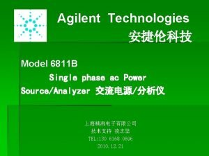 Agilent Technologies Model 6811 B Single phase ac