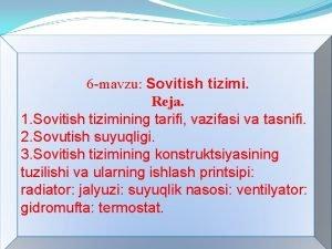 6 mavzu Sovitish tizimi Reja 1 Sovitish tizimining