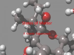 States of Matter A Kinetic Experience Kinetic Theory