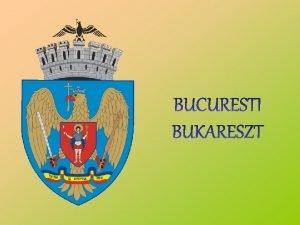 Bukareszt rum Bucureti cyg Bukureshta bug stolica oraz