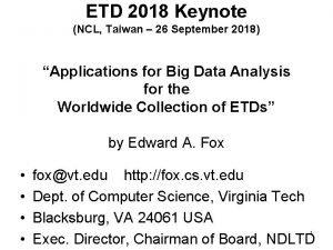 ETD 2018 Keynote NCL Taiwan 26 September 2018
