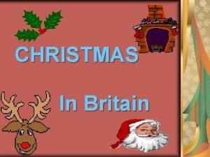 CHRISTMAS In Britain CHRISTMAS EVE CHRISTMAS STORY True
