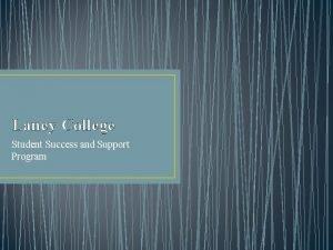 Laney College Student Success and Support Program SSSP