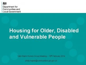 Housing for Older Disabled and Vulnerable People Safe