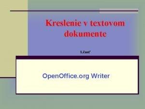 Kreslenie v textovom dokumente 1 as Open Office