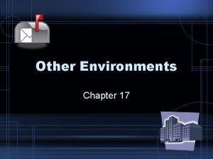 Other Environments Chapter 17 Mail Order Pharmacy Mail