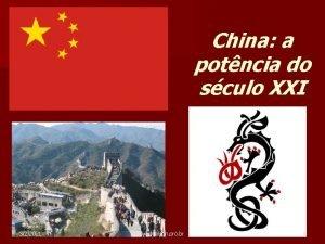 China a potncia do sculo XXI 322021 www