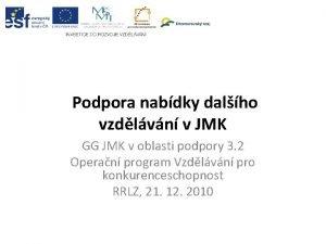 Podpora nabdky dalho vzdlvn v JMK GG JMK