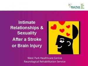 Intimate Relationships Sexuality After a Stroke or Brain