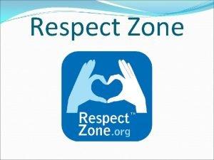 Respect Zone Charte Respect Zone Je respecte lautre