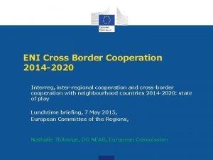 ENI Cross Border Cooperation 2014 2020 Interreg interregional