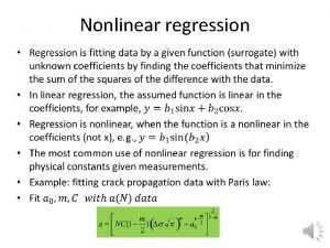 Nonlinear regression Review of Linear Regression Basic equations