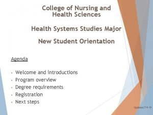 College of Nursing and Health Sciences Health Systems