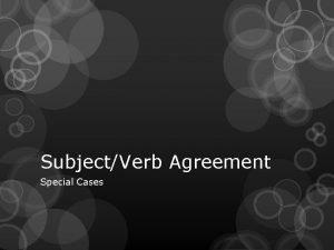 SubjectVerb Agreement Special Cases Collective Nouns Collective nouns