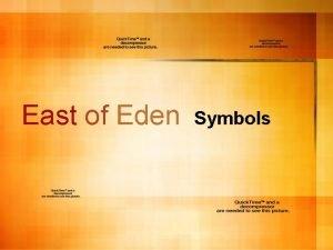 East of Eden Symbols Why Symbols In East